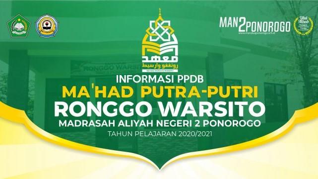 Informasi Ma'had Putra Putri Ronggo Warsito MAN 2 Ponorogo