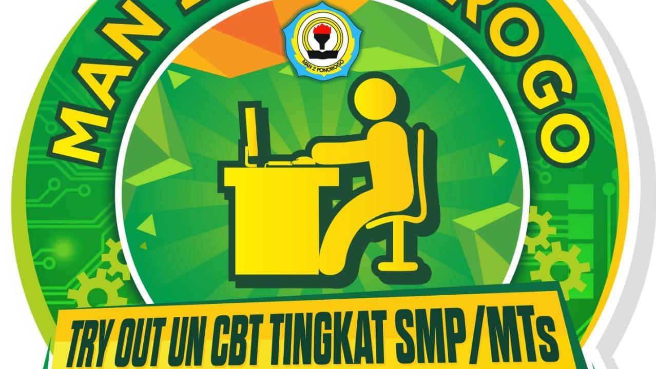 Try Out UN CBT Tingkat SMP MTs Se- Karisidenan Madiun